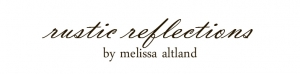 Rustic Reflections By Melissa Altland