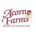 Acorn Farms Reception & Conference Center